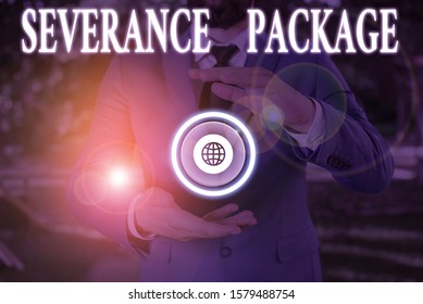 Handwriting text writing Severance Package. Concept meaning pay and benefits employees receive when leaving employment.