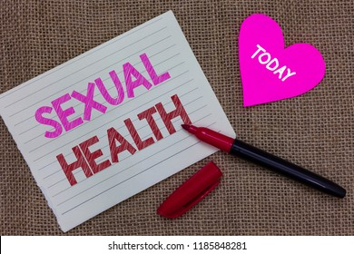 Handwriting text writing Sexual Health. Concept meaning Healthier body Satisfying Sexual life Positive relationships Piece notebook paper heart jute background open marker Communicating ideas.