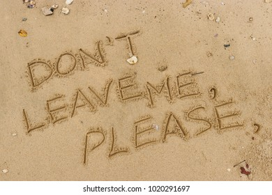 Royalty Free Dont Leave Me Stock Images Photos Vectors