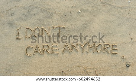 86ea15775 Handwriting Words I DONT CARE ANYMORE Stock Photo (Edit Now ...
