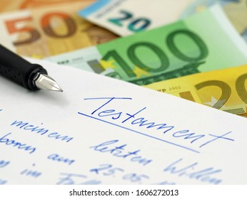 handwritten german testament, last will with fountain pen and euro banknotes on background