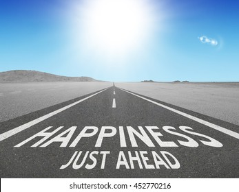Happiness Just Ahead motivational quote and success concept