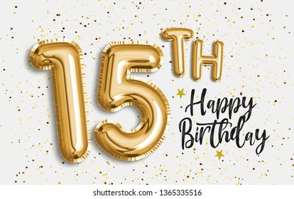 Happy 15th birthday gold foil balloon greeting background. 58 years anniversary logo template- 15th celebrating with confetti. Photo stock.