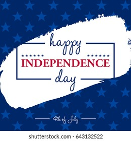 Happy 4th of July - Independence Day card or background.  Festive poster or banner with hand lettering. Flat design.
