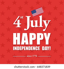 Happy 4th of July - Independence Day card or background. American flag. Festive poster or banner with hand lettering. Flat design.