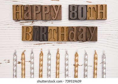 Happy 80th Birthday Spelled in Type Set