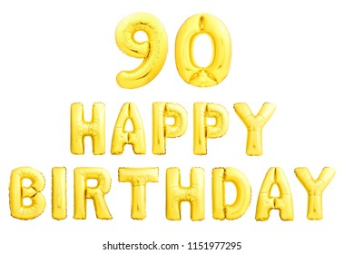 Happy birthday 90 years golden inflatable balloons isolated on white background. 90th ninetieth birthday anniversary celebration.