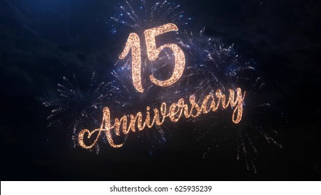 Happy birthday Anniversary 15 years celebration greeting text with particles and sparks on black night sky with colored fireworks on background, beautiful typography magic design.