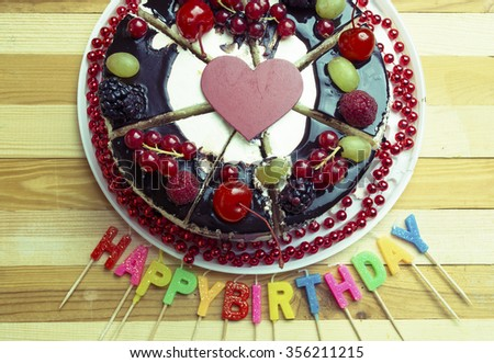 Happy Birthday Candles Fruit Chocolate Cake Red Flower On Wooden Old Table Toned