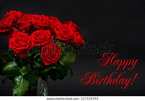 Happy Birthday Card Concept Red Roses Stockfoto Jetzt Bearbeiten