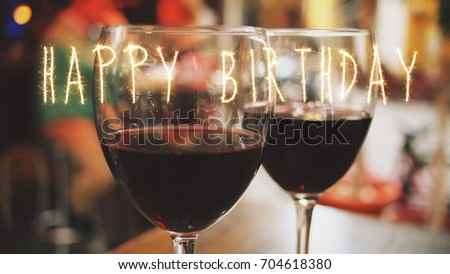 Happy Birthday Greeting Card With Glasses Of Red Wine