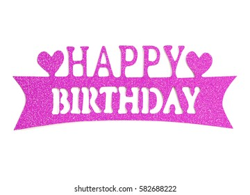 Happy birthday hand lettering with pink glitter effect, isolated on white background.