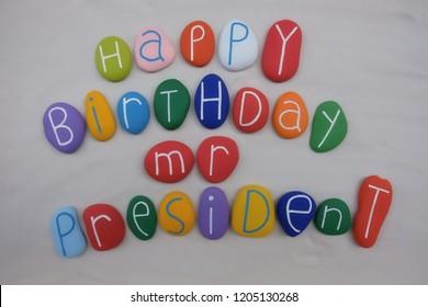 Happy Birthday Mister President Images Stock Photos Vectors Shutterstock