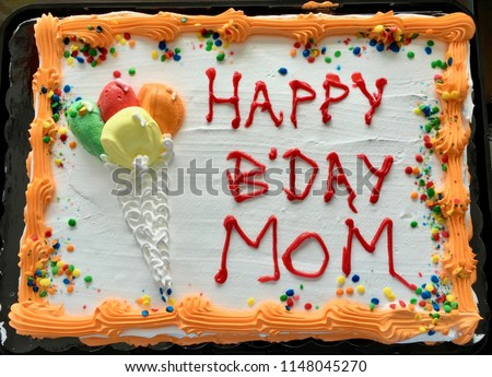 Happy Birthday Mom Sheet Cake With Ice Cream Cone And Colorful Icing