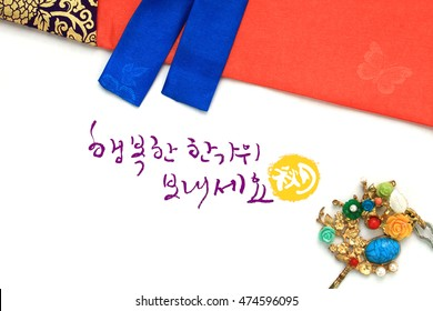 'Happy Chuseok & Hangawi, Translation of Korean Text : Happy Korean Thanksgiving Day' calligraphy and Korean traditional silk dress & ornaments for women, isolated on white background.