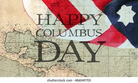 Happy Columbus Day. Usa Flag and Nautical Chart.