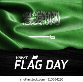 Happy Flag Day Typography Saudi Arabia flag on wood Texture background