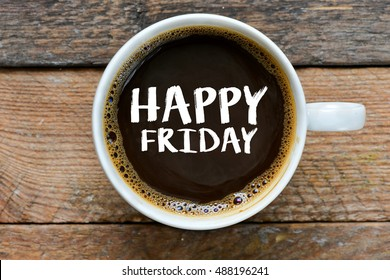 Happy Friday Coffee Images Stock Photos Vectors Shutterstock