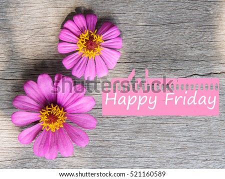 Happy Friday Statement Pink Flower On Stock Photo Edit Now