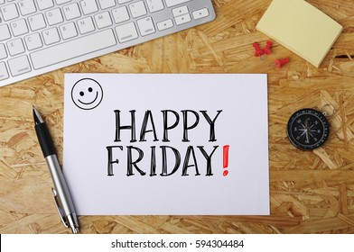 """""""Happy Friday"""" Word on Office Workplace"""