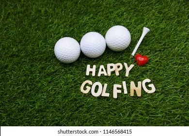 Happy golfing to golfer word is on green grass