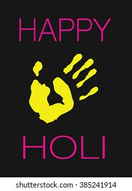 Happy Holi Yellow Hand Print On The Black Background Festival