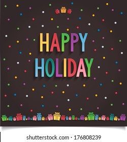 Happy holiday lettering design with colorful gift box. Raster image