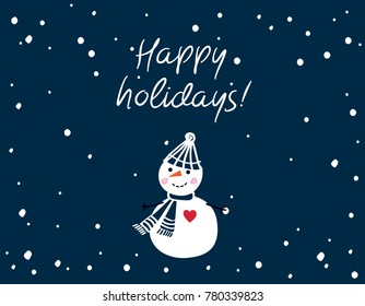 Happy holidays. Christmas Greeting Card with hand drawn cute snowman in dark blue hat. Raster copy.