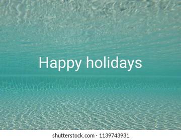 Happy holidays summer concept