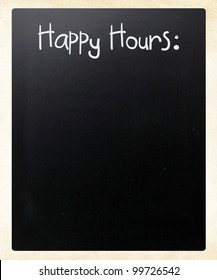 """Happy Hours"" handwritten with white chalk on a blackboard"