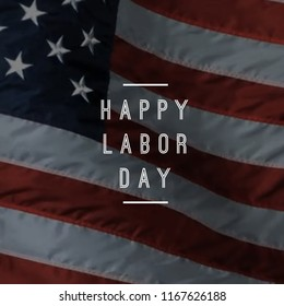 Happy Labor Day 2018 USA Flag