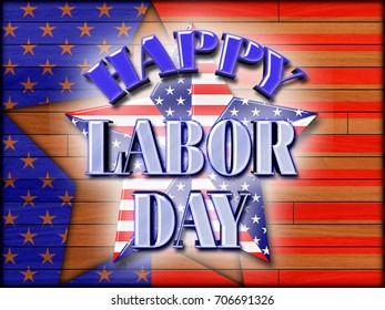 Happy Labor Day, 3D, Bright colors, Bright shiny text. American Holiday in the colors red, white and blue.