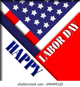 Happy Labor Day, 3D, traditional holiday festival in Red, White and Blue.