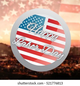 Happy labor day badge against view of the city by night