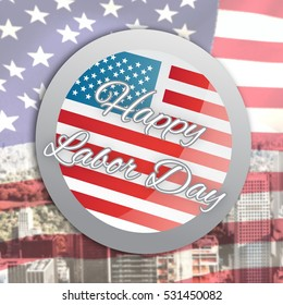 Happy labor day badge against united states of america flag