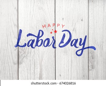 Happy Labor Day Typography Over Distressed Whitewashed Wood Background
