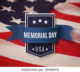 Happy Memorial Day background template. Shield with blue ribbon on top of American flag. Patriotic banner.