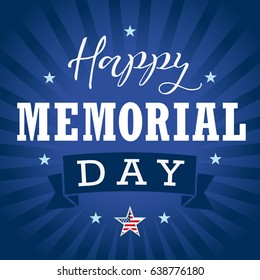 Happy Memorial Day calligraphy banner template. Happy Memorial Day hand lettering card, star, ribbon, stripes and paper on dark blue background