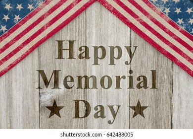 Happy Memorial Day Greeting, USA patriotic old flag on a weathered wood background with text Happy Memorial Day