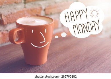 Happy Monday on blurred coffee cup background with vintage filter