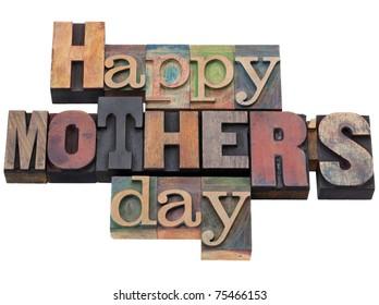 Happy Mother Day in vintage wood letterpress printing blocks