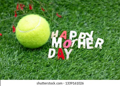 Happy Mother's day to tennis player is on green