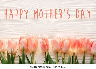 Happy mothers day images stock photos vectors shutterstock happy mothers day text sign on pink tulips on white rustic wooden background greeting card m4hsunfo