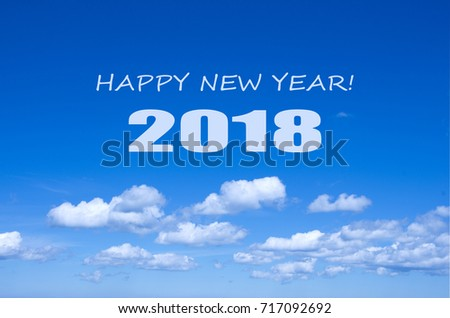 happy new year 2018 inscription on a blue sky background new year wishes 2018