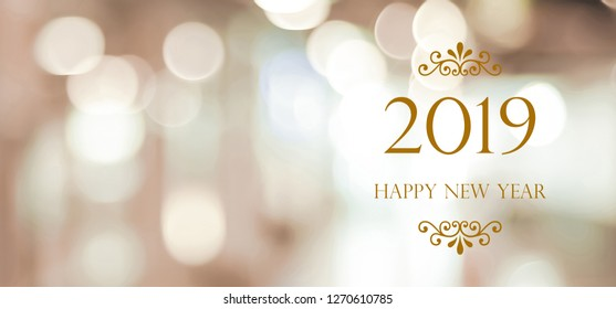 Happy New Year 2019 on blur abstract bokeh background with copy space for text, new year greeting card, banner