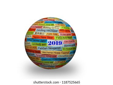 Happy New Year 2019 Word Cloud printed on colorful paper on 3d ball  different languages