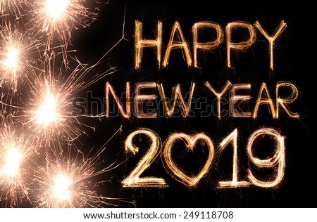 Happy New Year 2019 Written Sparkle Stock Photo (Edit Now) 249118708 ...