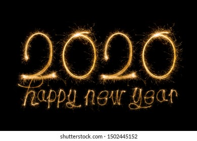 Happy New Year 2020. Creative text Happy New Year 2020 written sparkling sparklers isolated on black background for design
