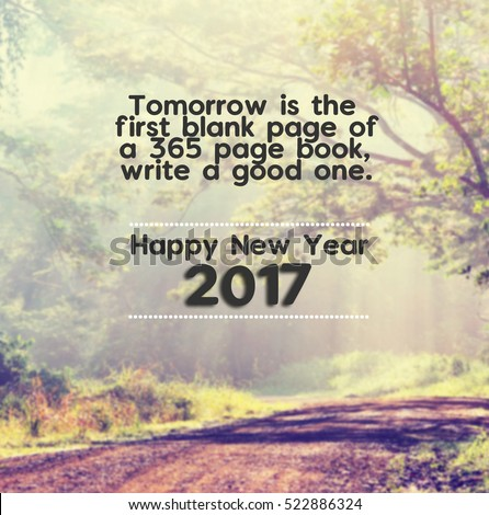 happy new year inspirational quotes with phrase tomorrow is the first blank page of 365
