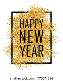 Happy New Year text. Gold Happy New Year or Christmas isolated background. Glitter, sparkle, sequin. Golden texture for card, celebration party. Greeting banner, poster illustration